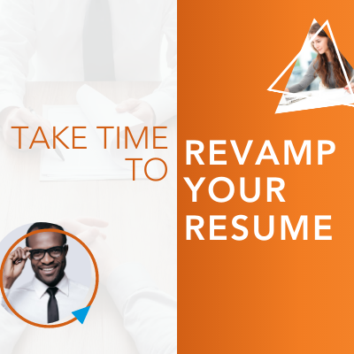 Take Time To Revamp Your Resume