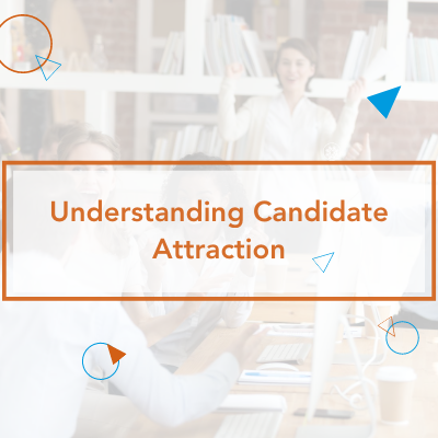 Understanding Candidate Attraction
