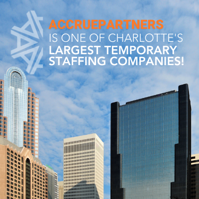 AccruePartners Ranks Among Charlotte's Largest Temporary Staffing Companies in 2021